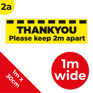 2A 1m Floor Graphic Social Distance Sign YELLOW with Black Text 100 x 30cm Coronavirus (COVID-19)