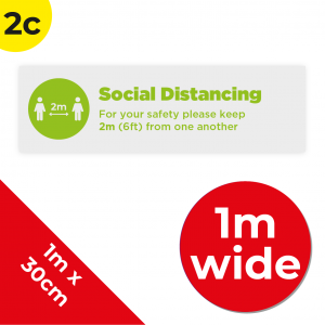 2C 1m Floor Graphic Social Distance Sign GREEN 100 x 30cm Coronavirus (COVID-19)