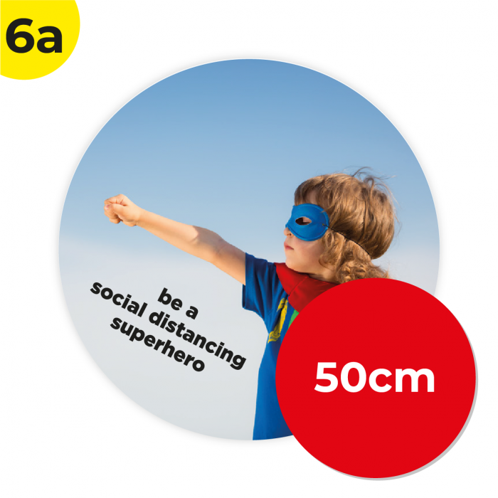 6A 50cm Circle Floor Graphic Social Distance Sign SUPER HERO 50cm Coronavirus (COVID-19)