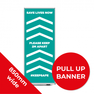 9C PULL UP BANNER Social Distance Sign TEAL 85cm W X 200cm H Coronavirus (COVID-19)