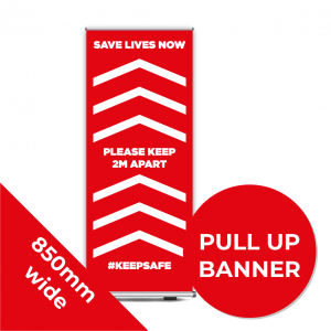 9C PULL UP BANNER Social Distance Sign RED 85cm W X 200cm H Coronavirus (COVID-19)
