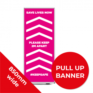 9C PULL UP BANNER Social Distance Sign PINK 85cm W X 200cm H Coronavirus (COVID-19)