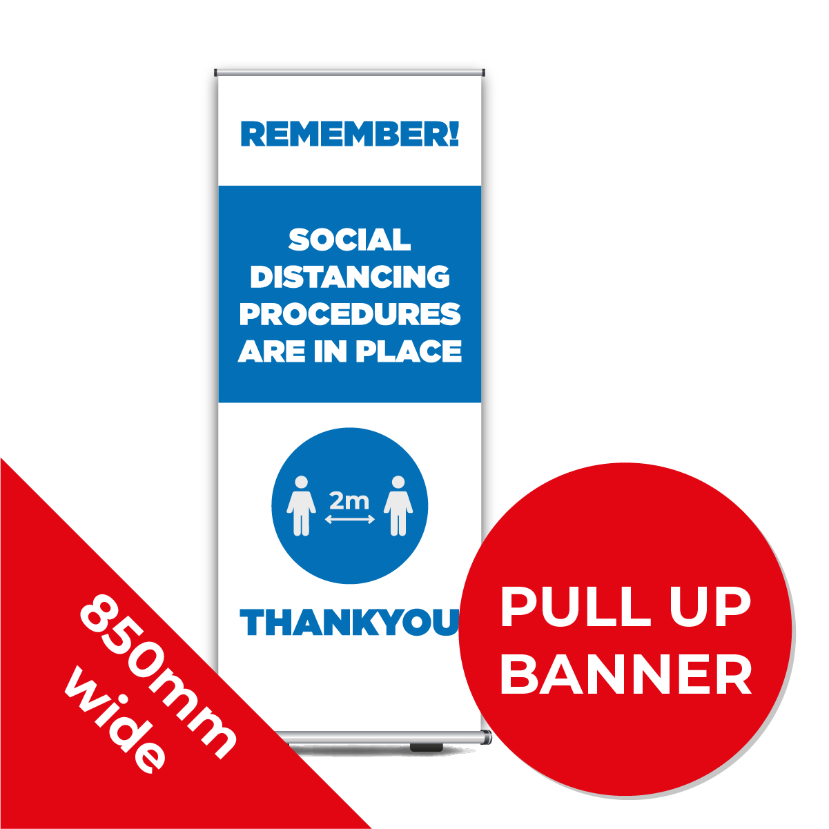 9D PULL UP BANNER Social Distance Sign DARK BLUE 85cm W X 200cm H Coronavirus (COVID-19)