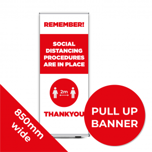 9D PULL UP BANNER Social Distance Sign RED 85cm W X 200cm H Coronavirus (COVID-19)