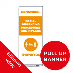 9D PULL UP BANNER Social Distance Sign ORANGE 85cm W X 200cm H Coronavirus (COVID-19)