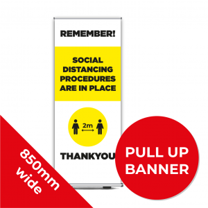 9D PULL UP BANNER Social Distance Sign YELLOW with Black Text 85cm W X 200cm H Coronavirus (COVID-19)