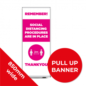 9D PULL UP BANNER Social Distance Sign PINK 85cm W X 200cm H Coronavirus (COVID-19)