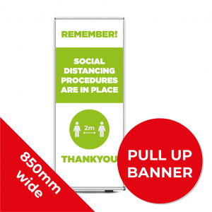 9D PULL UP BANNER Social Distance Sign GREEN 85cm W X 200cm H Coronavirus (COVID-19)